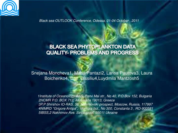 Black sea OUTLOOK Conference, Odessa, 01-04 October , 2011