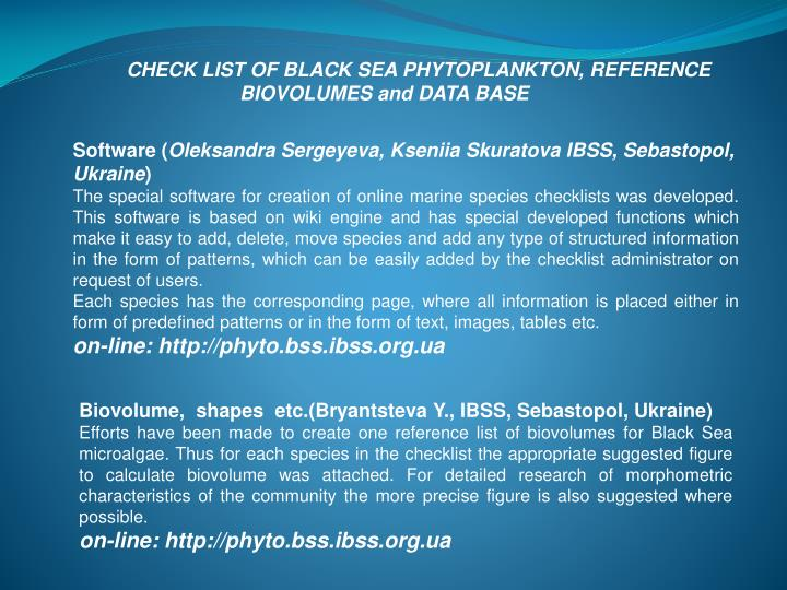 CHECK LIST OF BLACK SEA PHYTOPLANKTON, REFERENCE BIOVOLUMES and DATA BASE