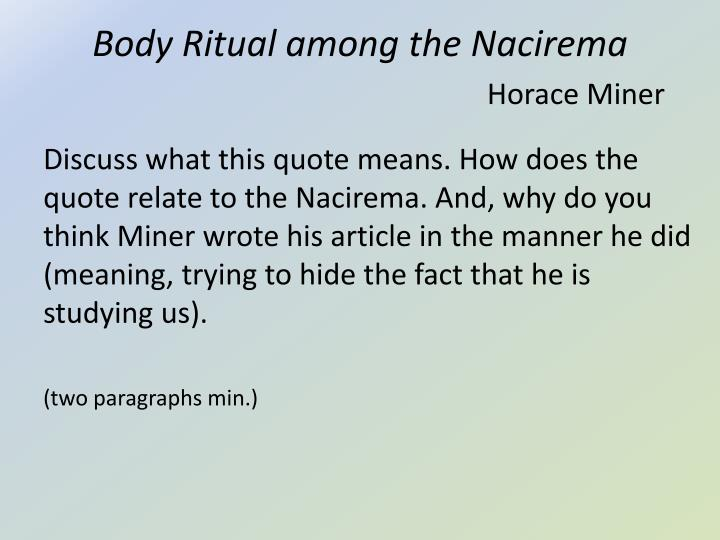 "body ritual among the nacirema thesis statement ""body ritual among the nacirema "" rhetorical analysis essay introductions and thesis statements a note on body ritual among the nacirema horace miner."