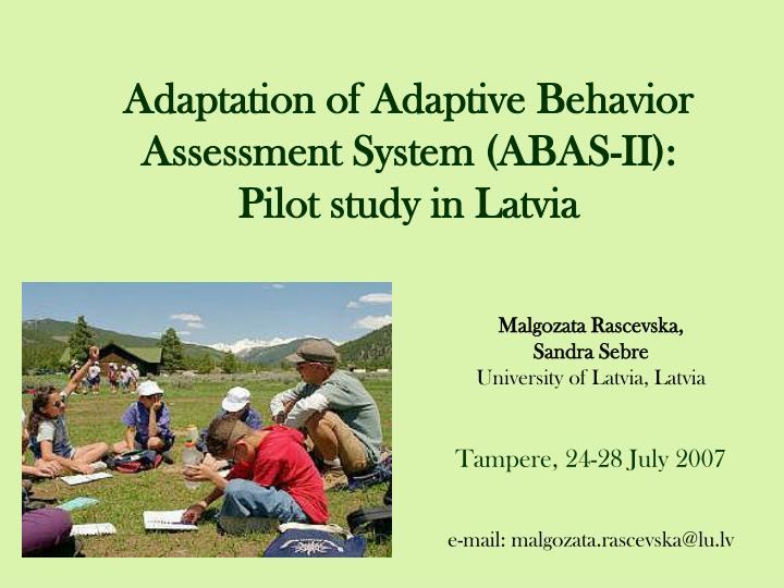 Adaptation of adaptive behavior assessment system abas ii pilot study in latvia
