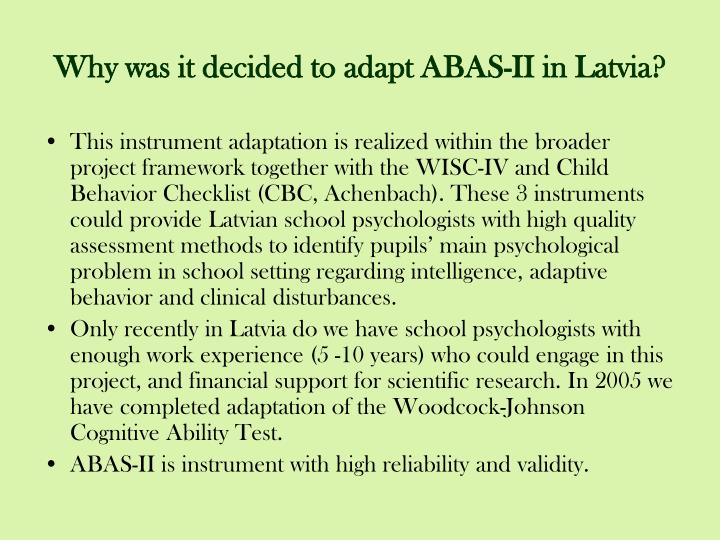 Why was it decided to adapt abas ii in latvia