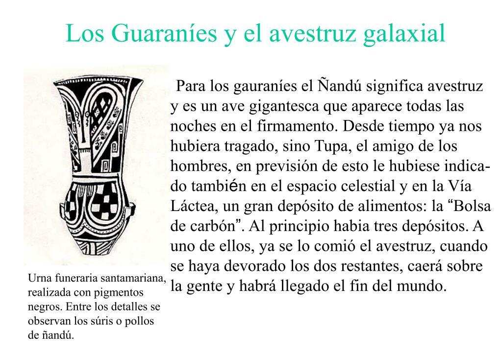 Los Guaraníes y el avestruz galaxial