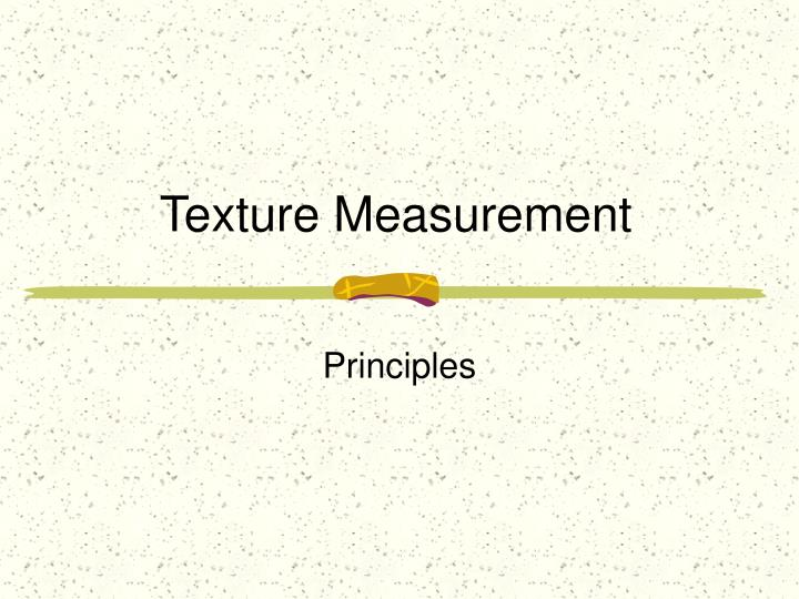 Texture measurement