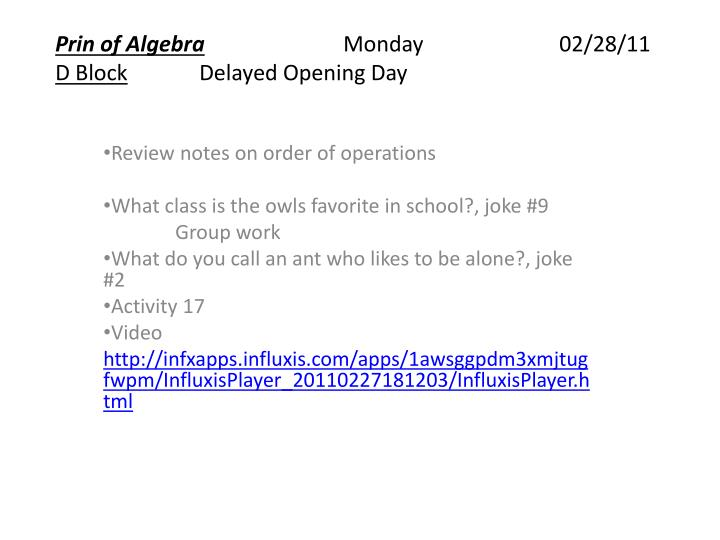 prin of algebra monday 02 28 11 d block delayed opening day