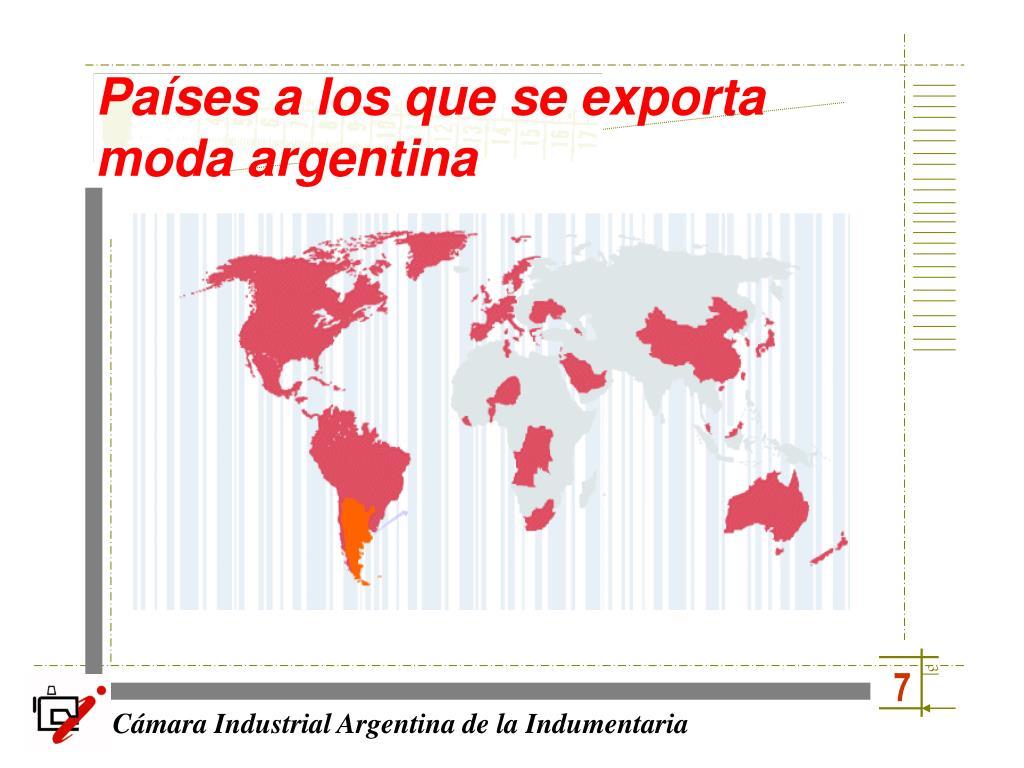 Países a los que se exporta moda argentina