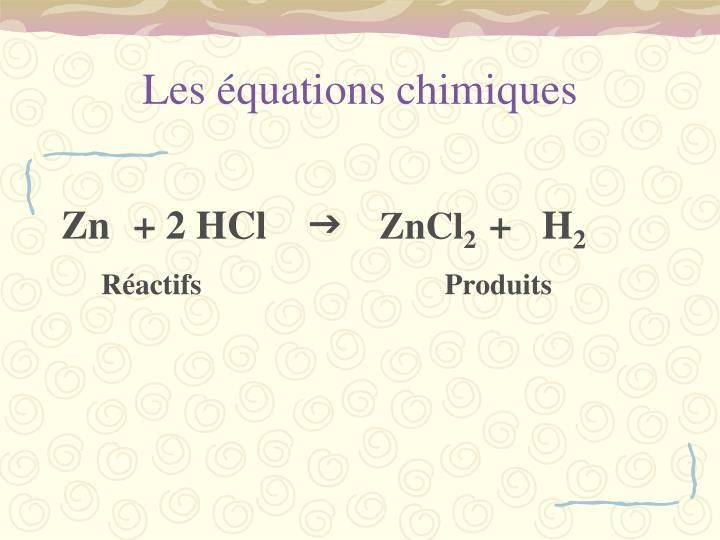 Les équations chimiques