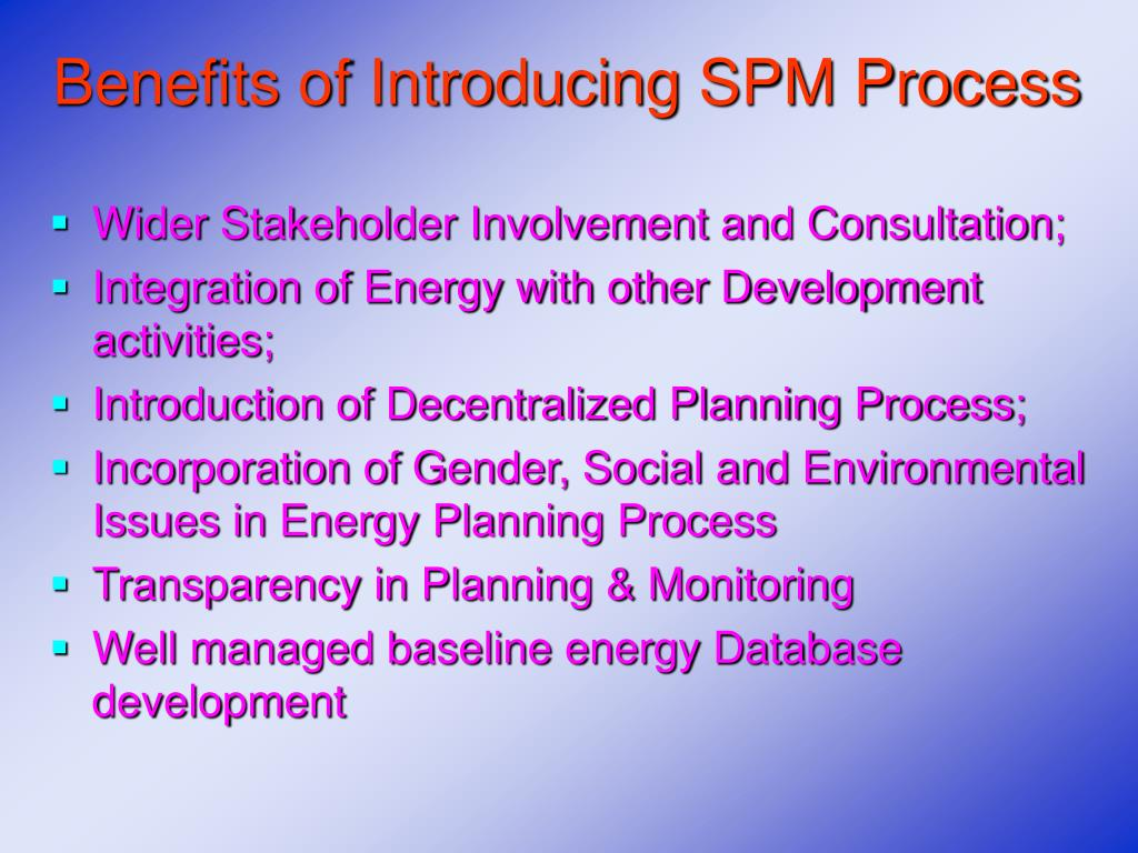 Benefits of Introducing SPM Process