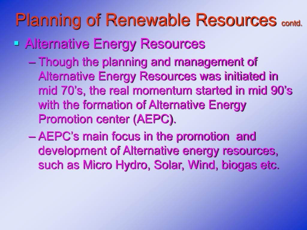 Planning of Renewable Resources