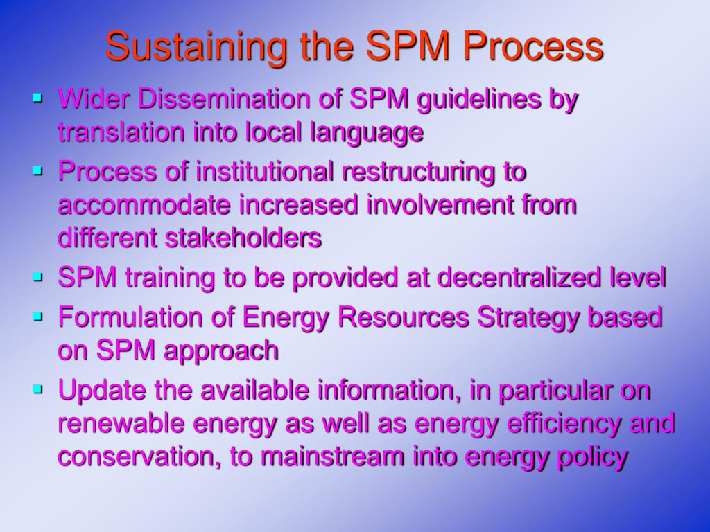 Sustaining the SPM Process