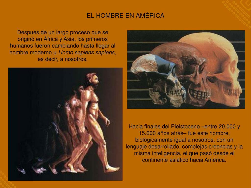 EL HOMBRE EN AMÉRICA