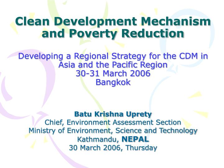 Clean Development Mechanism and Poverty Reduction