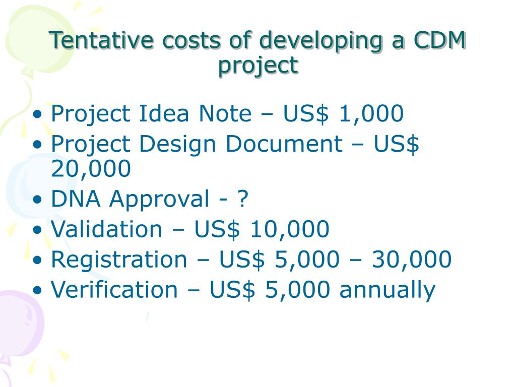 Tentative costs of developing a CDM project