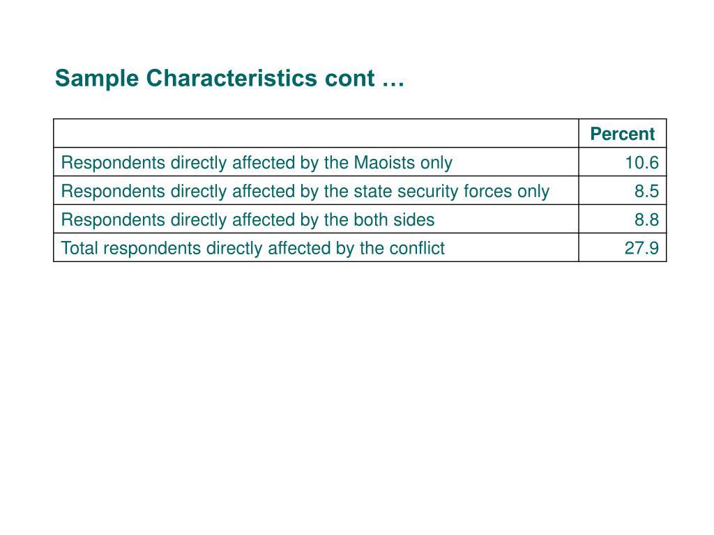 Sample Characteristics cont …