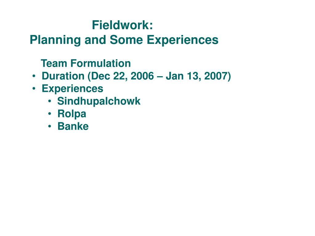 Fieldwork: