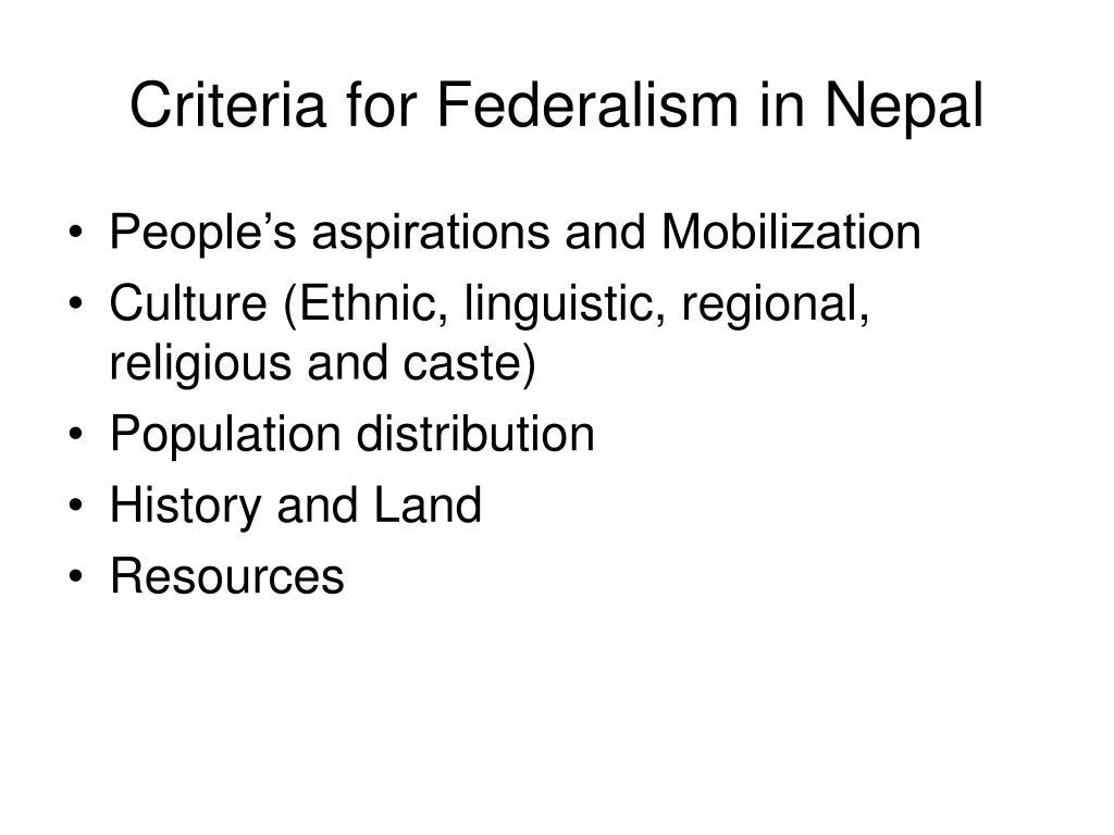 Criteria for Federalism in Nepal