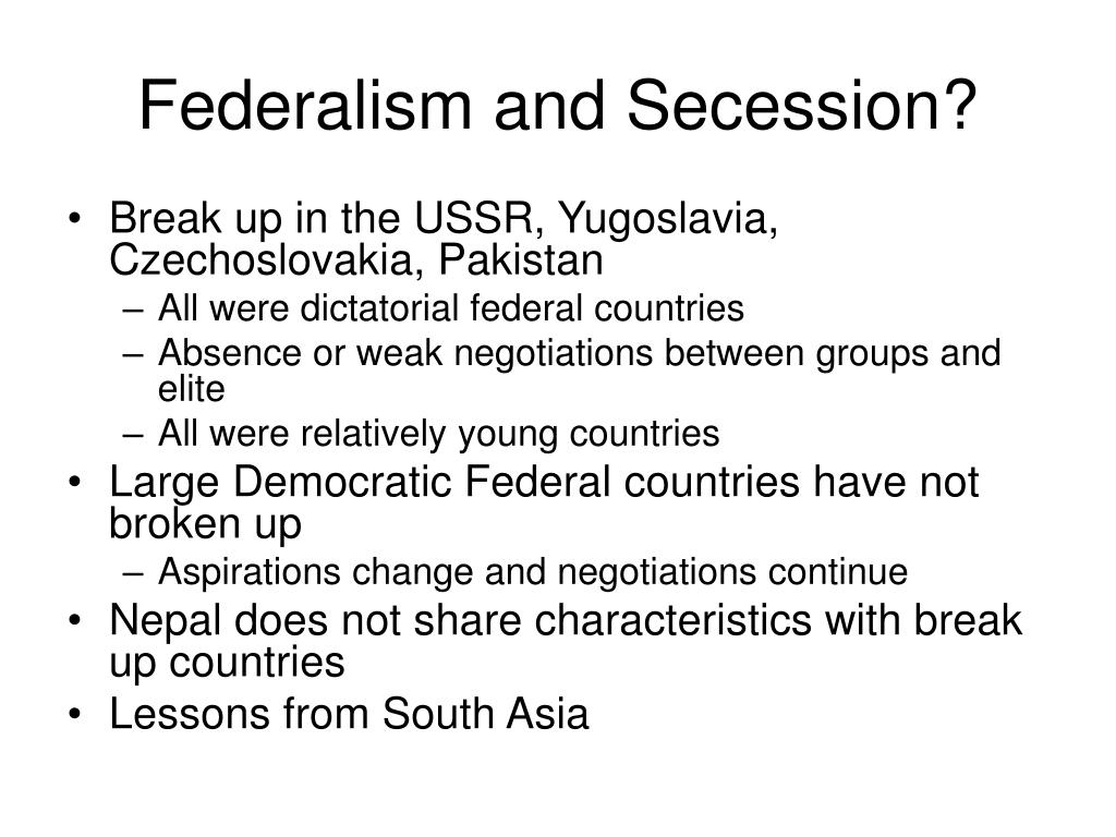 Federalism and Secession?