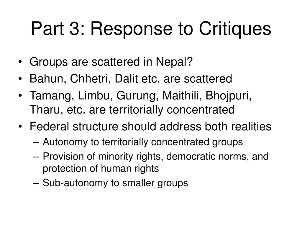 Part 3: Response to Critiques