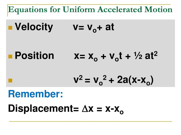 Equations for uniform accelerated motion