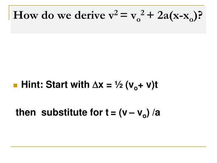 How do we derive