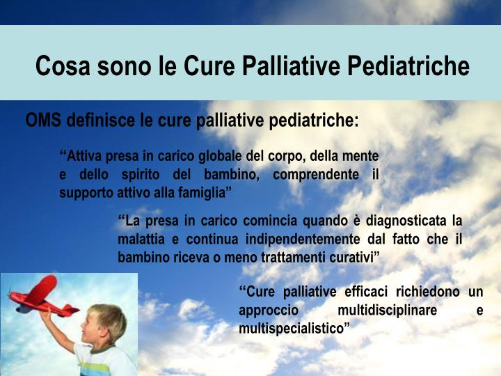 Cosa sono le Cure Palliative Pediatriche