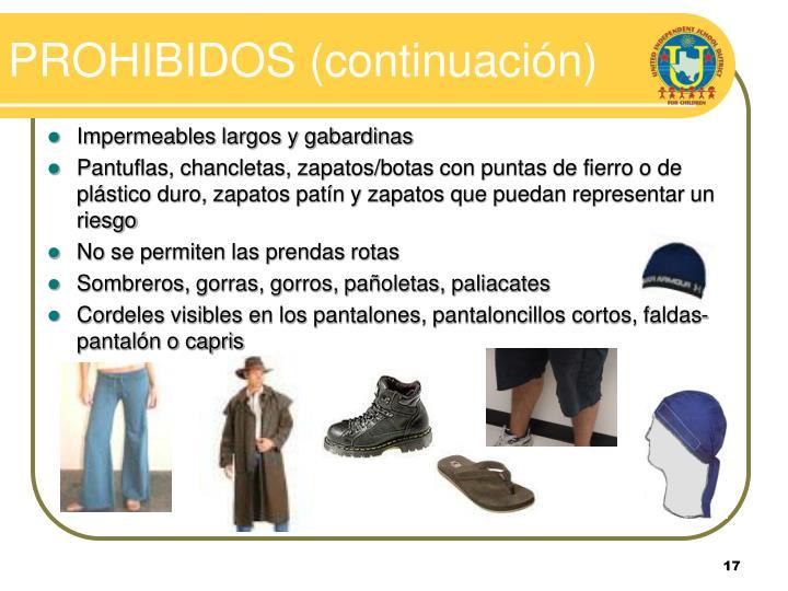 PROHIBIDOS (continuación)