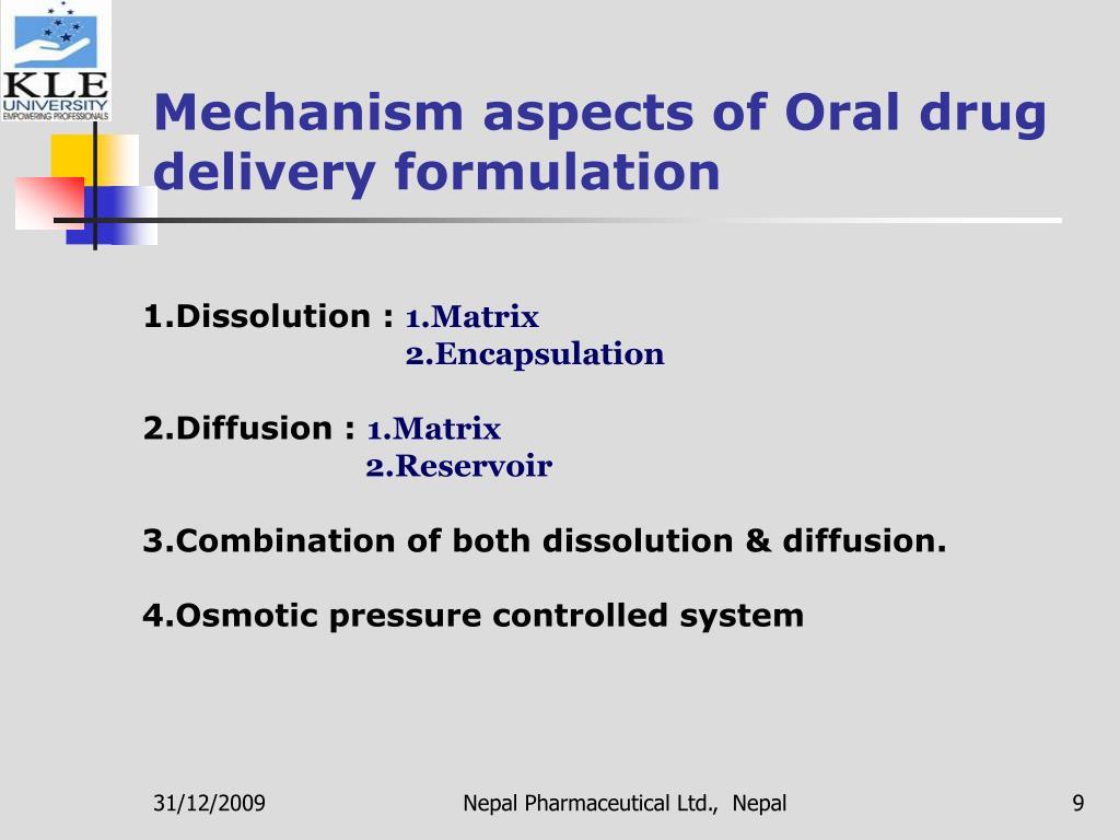 Mechanism aspects of Oral drug delivery formulation