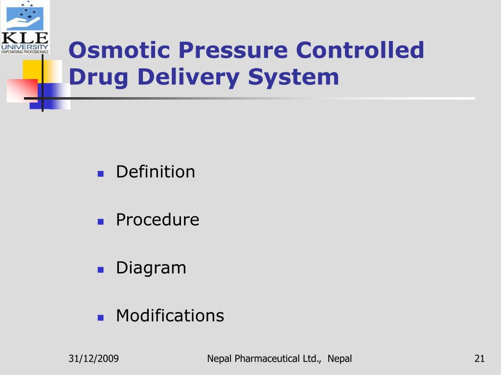 Osmotic Pressure Controlled Drug Delivery System