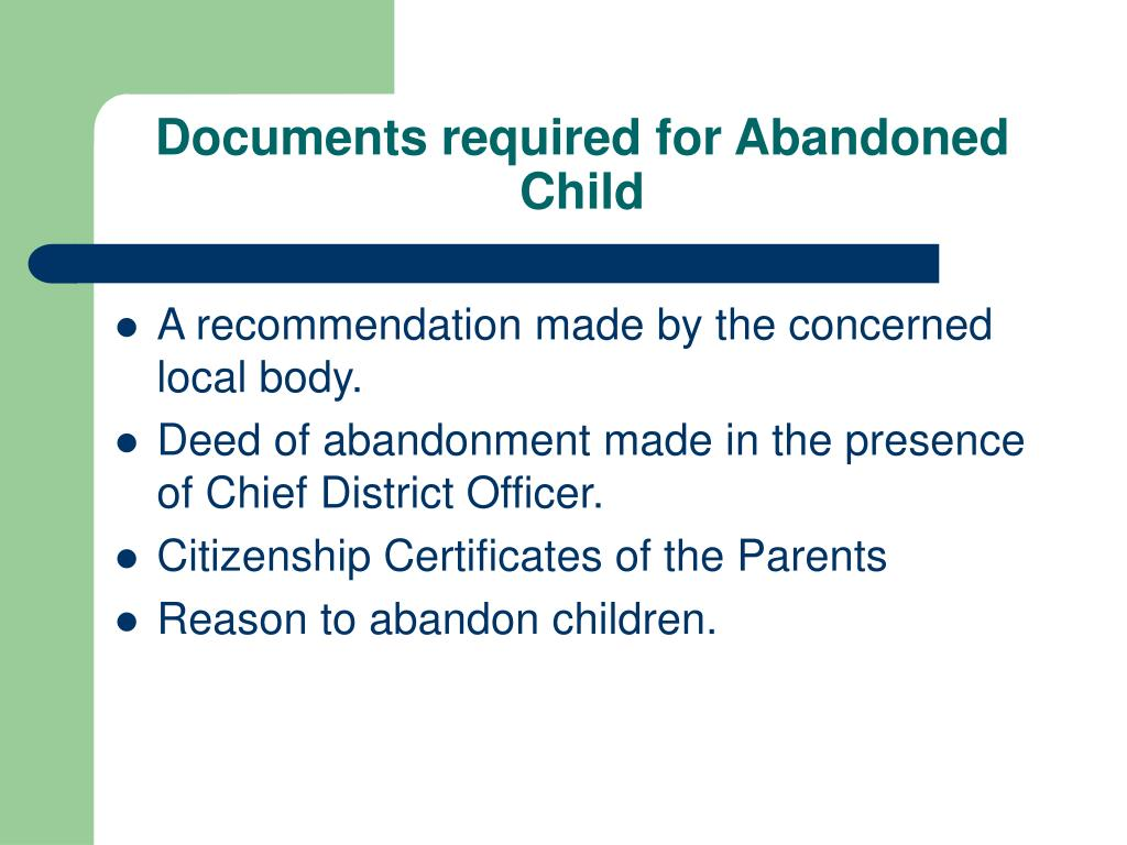 Documents required for Abandoned Child