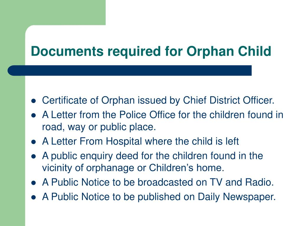 Documents required for Orphan Child