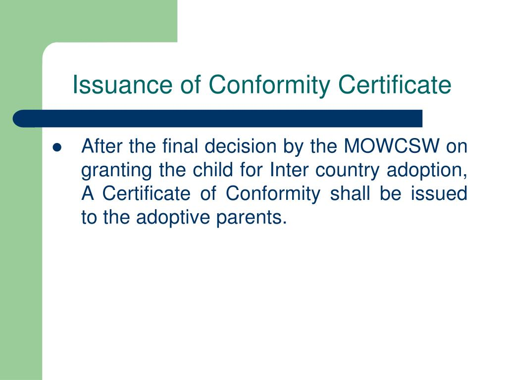 Issuance of Conformity Certificate