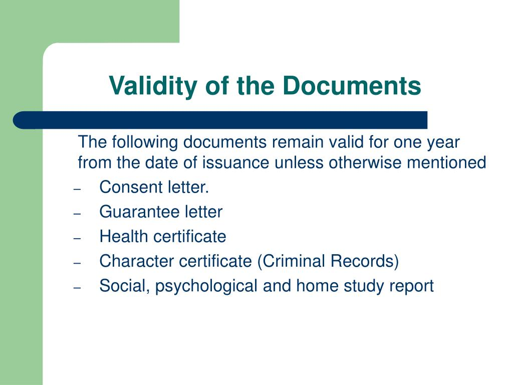 Validity of the Documents