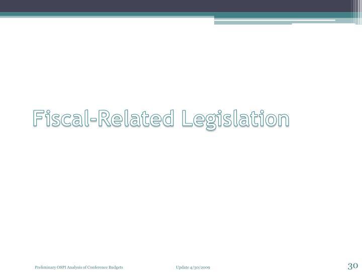 Fiscal-Related Legislation