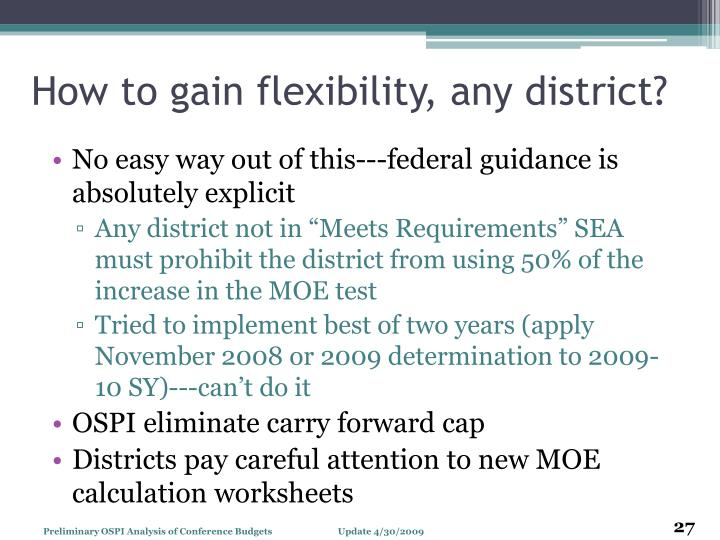 How to gain flexibility, any district?