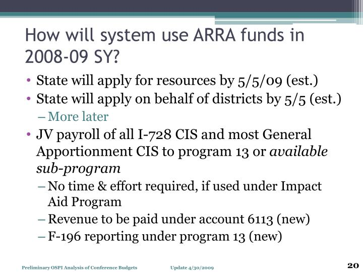 How will system use ARRA funds in 2008-09 SY?