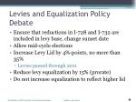 levies and equalization policy debate