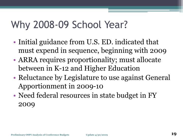 Why 2008-09 School Year?