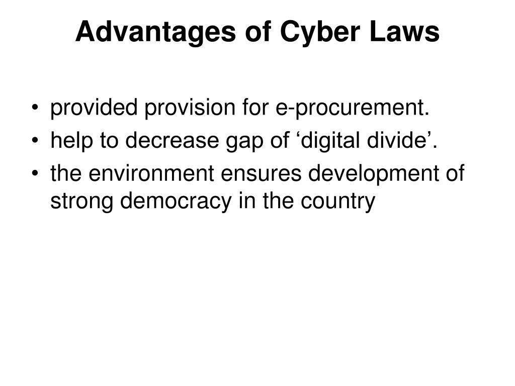 Advantages of Cyber Laws