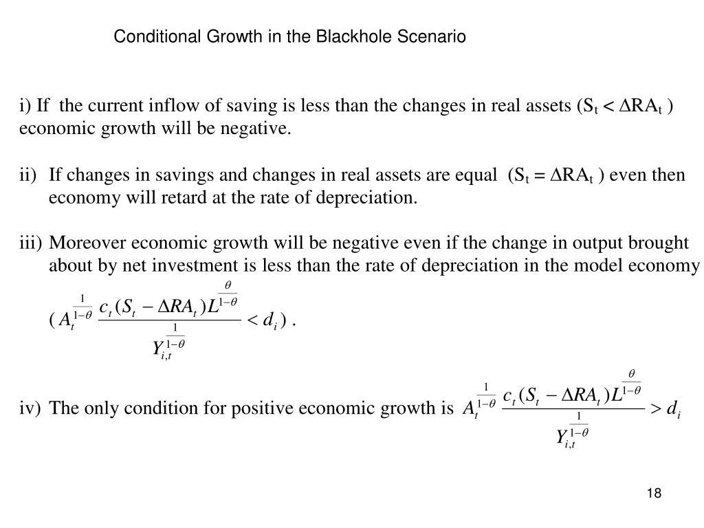 Conditional Growth in the Blackhole Scenario