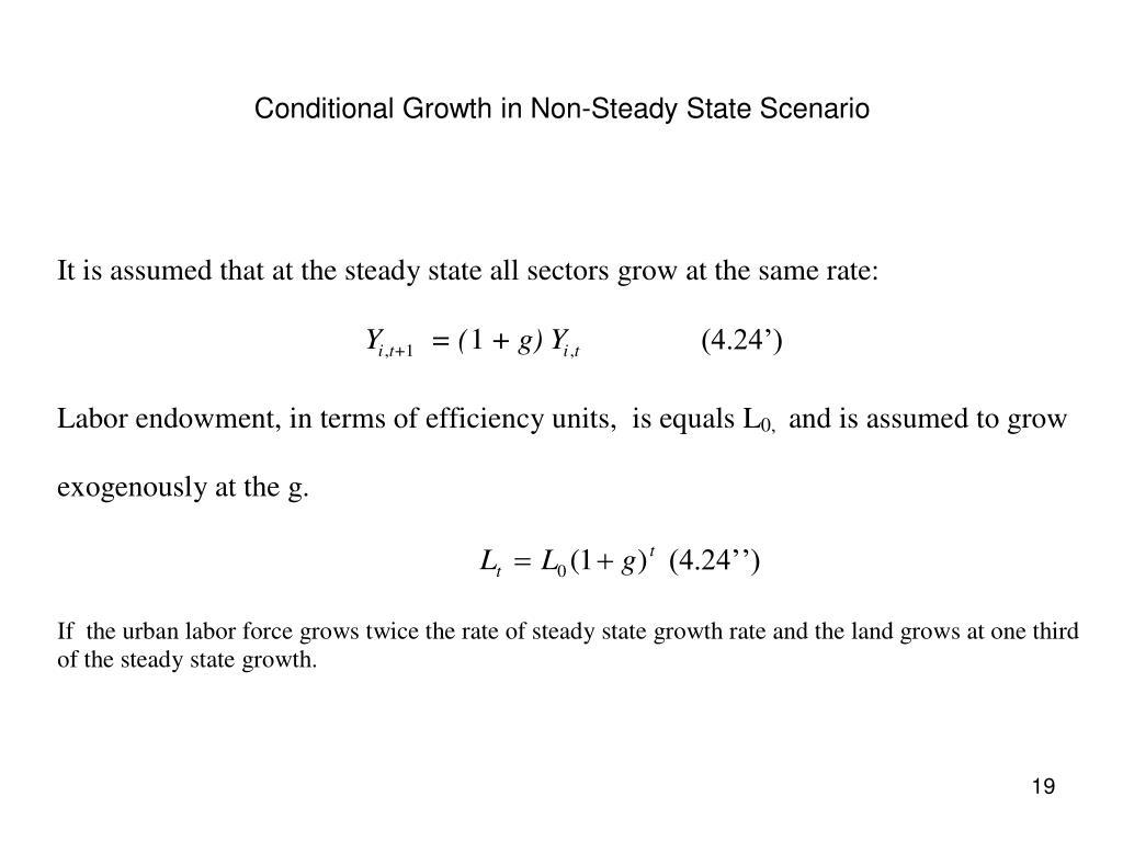 Conditional Growth in Non-Steady State Scenario
