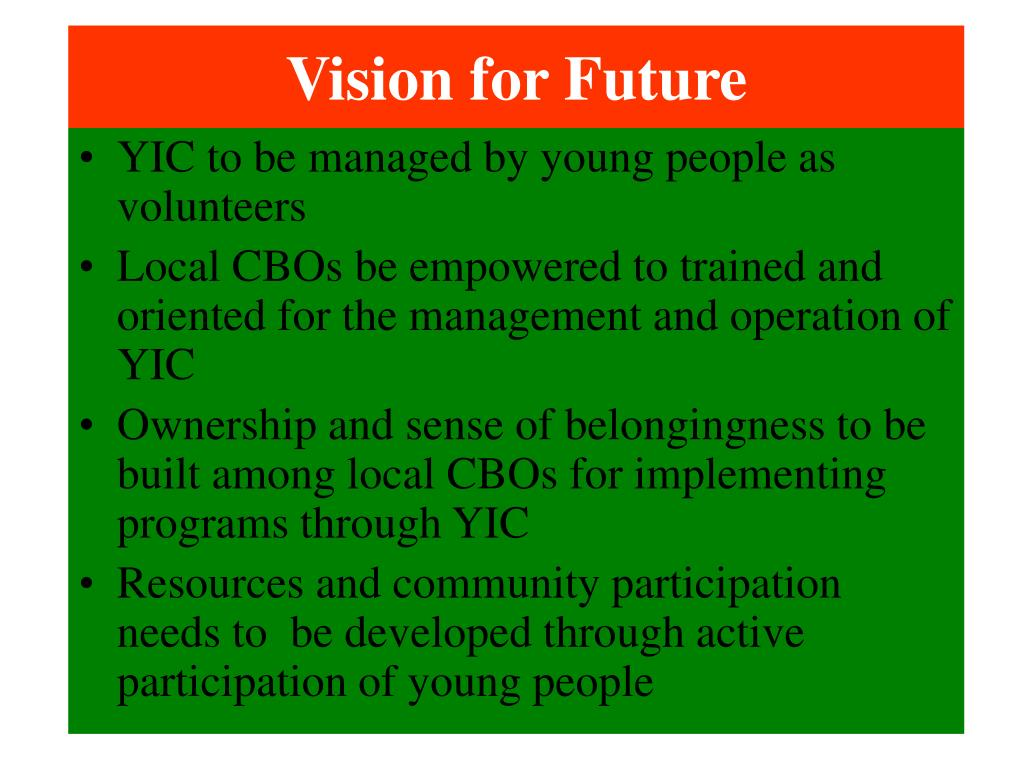 Vision for Future