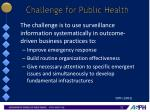 challenge for public health