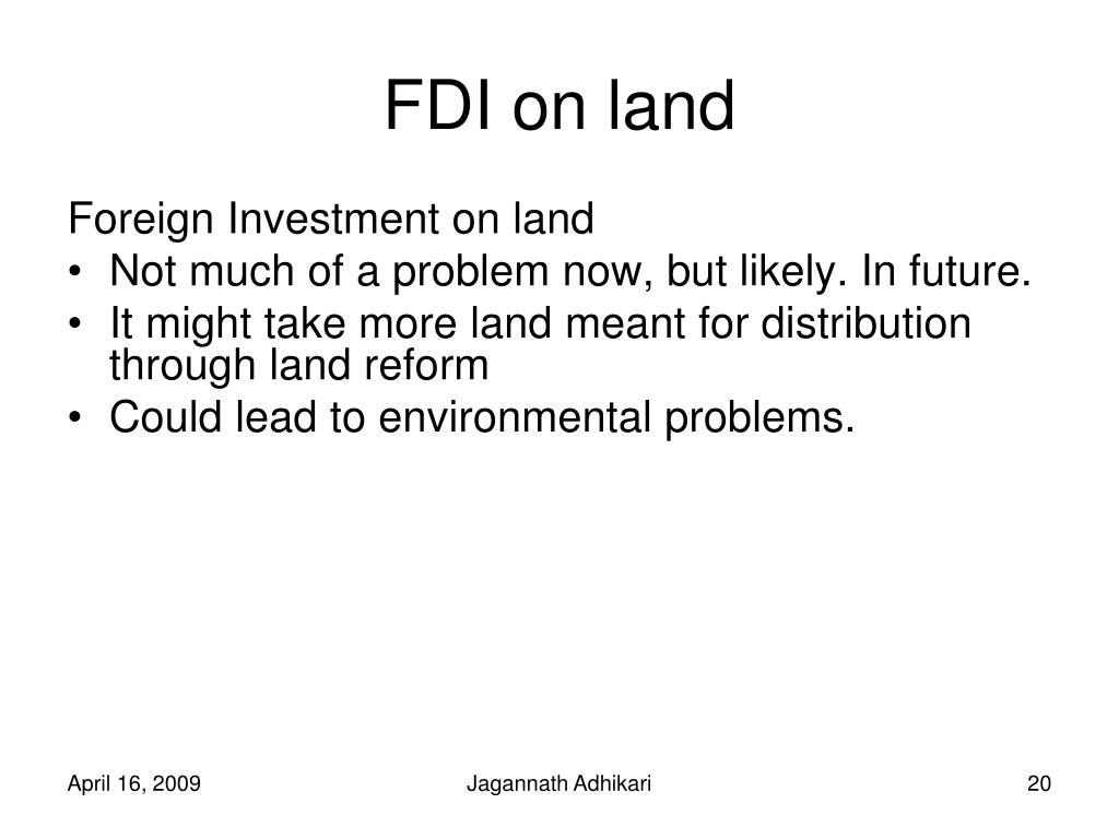 FDI on land
