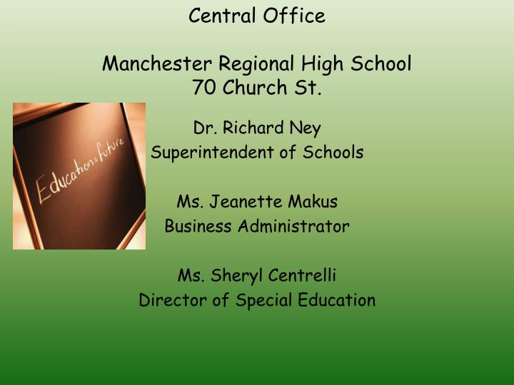 Central office manchester regional high school 70 church st