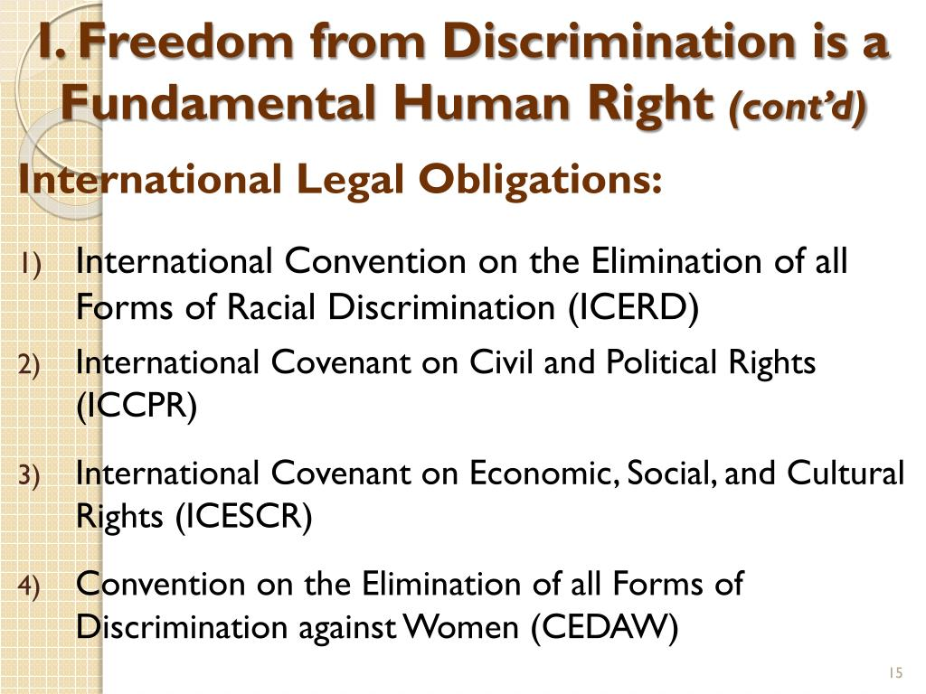 I. Freedom from Discrimination is a