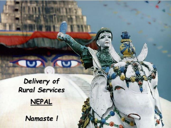 Delivery of rural services nepal namaste