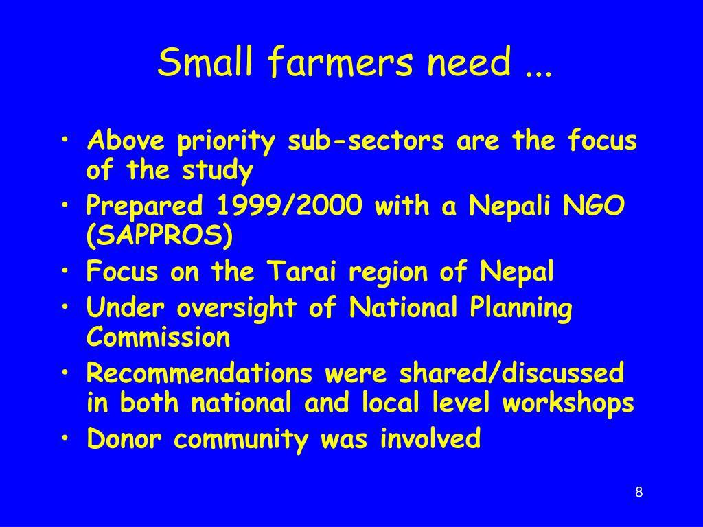 Small farmers need ...