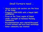 small farmers need