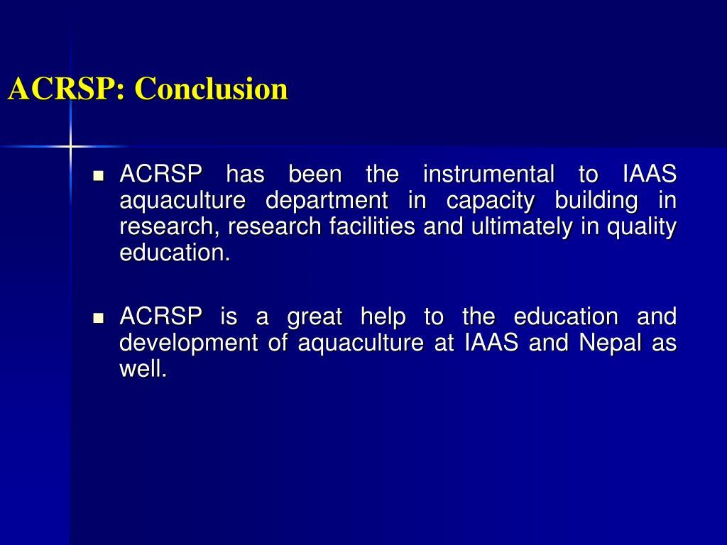 ACRSP: Conclusion