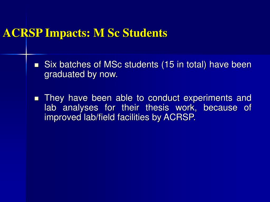 ACRSP Impacts: M Sc Students