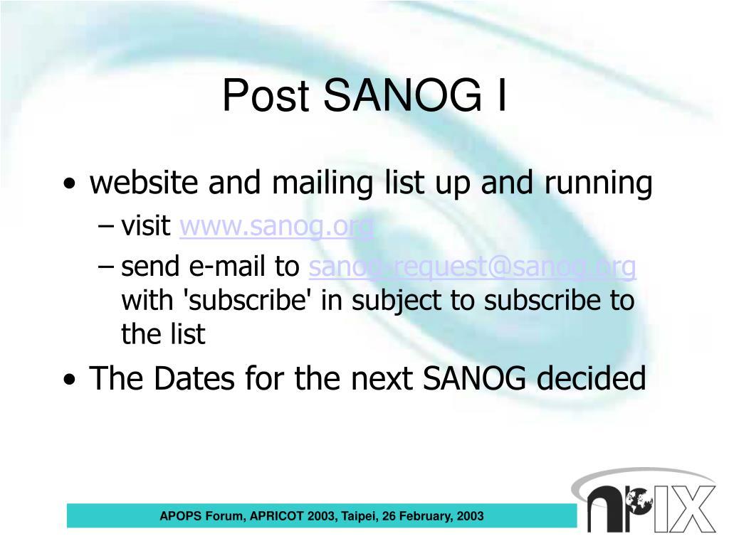 Post SANOG I